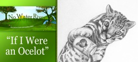 """If I Were an Ocelot"" by Renee M. LaTulippe, illustration by Donna Goeddaeus"
