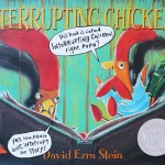 Perfect Picture Book Friday: Interrupting Chicken