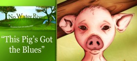 """This Pig's Got the Blues"" by Renee M. LaTulippe, illustration by Dave LaTulippe"
