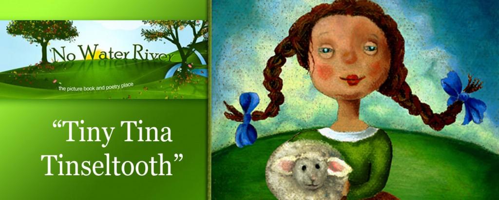 """Tiny Tina Tinseltooth"" by Renee M. LaTulippe, illustration by Helga Pearson"
