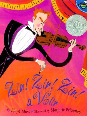 Zin! Zin! Zin! a Violin by Lloyd Moss and Marjorie Priceman