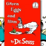 Perfect Picture Book Friday: Green Eggs and Ham + Happy Birthday Author