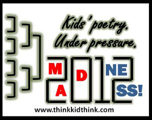 Madness 2012 Poetry Tournament