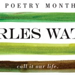 Poetry Month 2012: Charles Waters