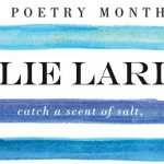 Poetry Month 2012: Julie Larios
