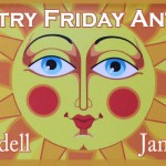 Poetry Monday: The Poetry Friday Anthology Poet-a-Palooza!