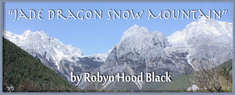 """Jade Dragon Snow Mountain"" by Robyn Hood Black"