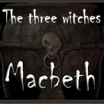 Classic Poems Series: The Three Witches from MACBETH by William Shakespeare