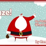 "Holiday Contest: ""Holidaze! or, Santy Claws Gnu What Eye Kneaded"""