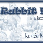 "Poetry Friday: ""The Rabbit Band"""