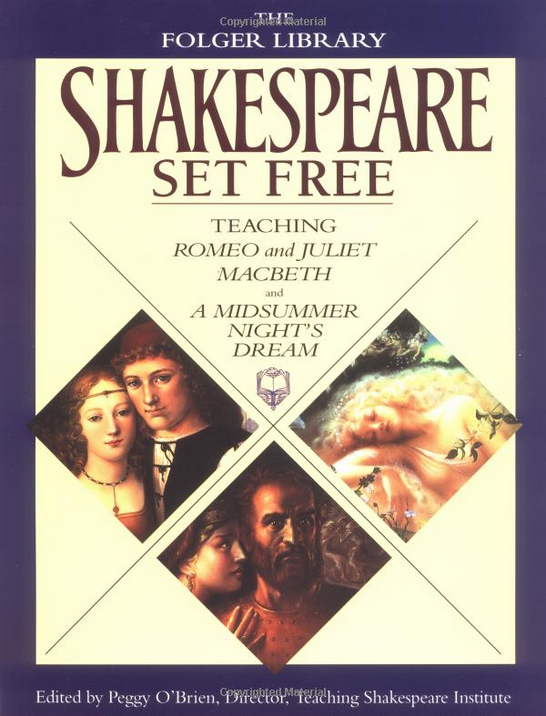 Shakespeare Set Free: Romeo and Juliet