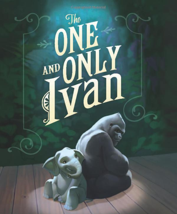 The One and Only Ivan by Katherine A. Applegate