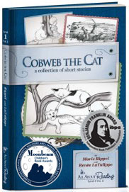 Cobweb the Cat - early reader by Renee LaTulippe and Marie Rippel