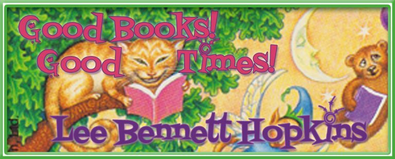"""Good Books, Good Times!"" by Lee Bennett Hopkins"