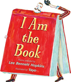 I Am the Book - Lee Bennett Hopkins