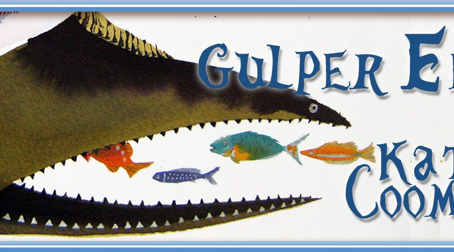 """Gulper Eel"" by Kate Coombs, illustration by Meilo So"
