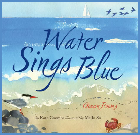 WATER SINGS BLUE by Kate Coombs