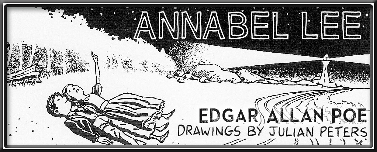 Classic Poems Series Annabel Lee By Edgar Allan Poe Poetry Comic Illustrator Julian Peters Renee Latulippe No Water River