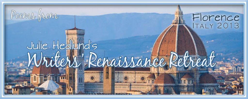Writer's Renaissance - Florence 2013