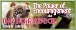 "Poetry Friday: The Power of Encouragement + ""The Hairy Bear"""