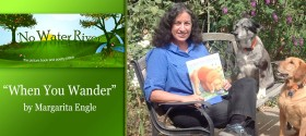 """When You Wander: A Search-and-Rescue Dog Story"" by Margarita Engle"