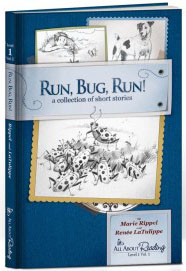 RunBugRun - early reader by Renee LaTulippe and Marie Rippel