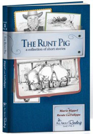 The Runt Pig - early reader by Renee LaTulippe and Marie Rippel