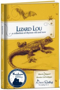 Lizard Lou: a collection of rhymes old and new by Renee LaTulippe and Marie Rippel