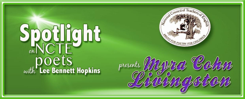 Spotlight on NCTE Poets: Myra Cohn Livingston