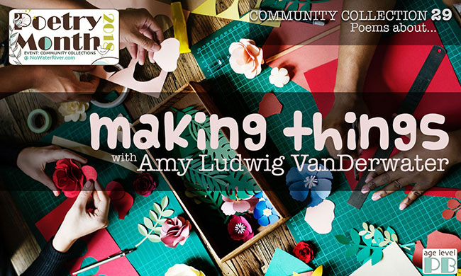 community collection 29 making things with amy ludwig vanderwater
